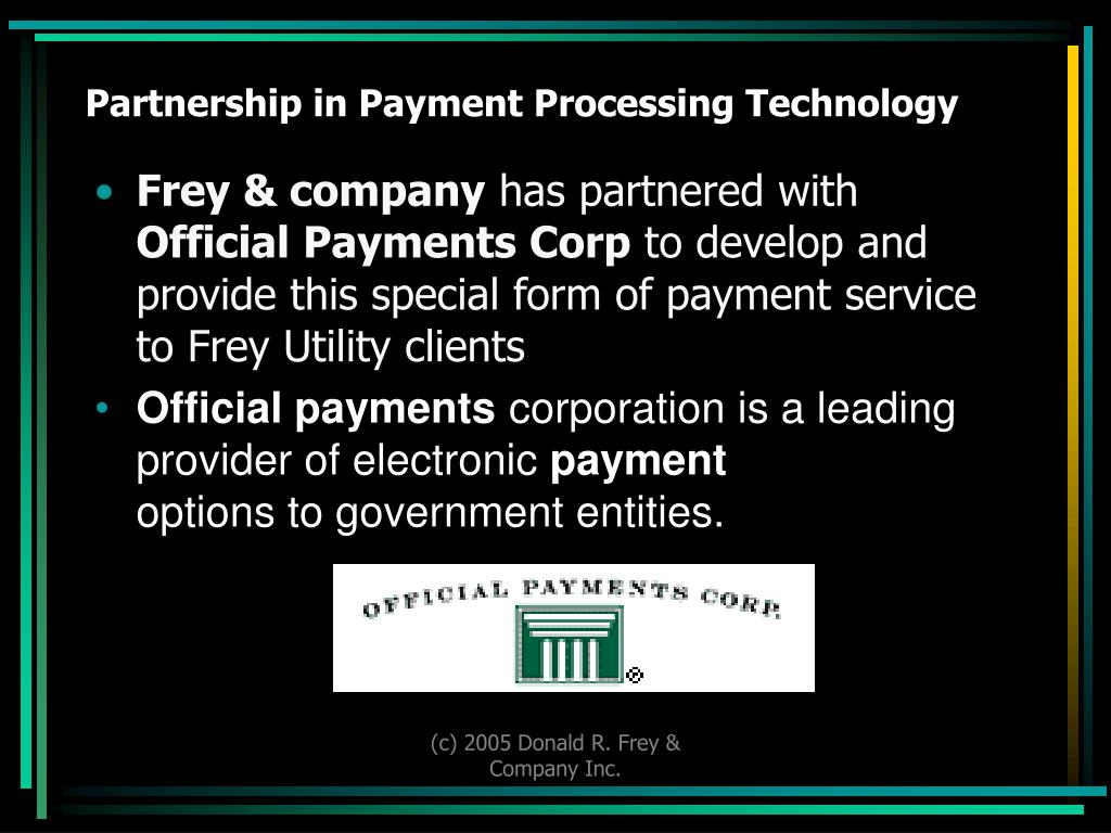 Partnership in Payment Processing Technology