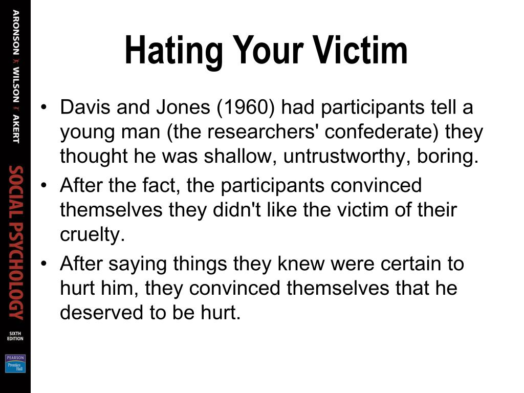 Hating Your Victim