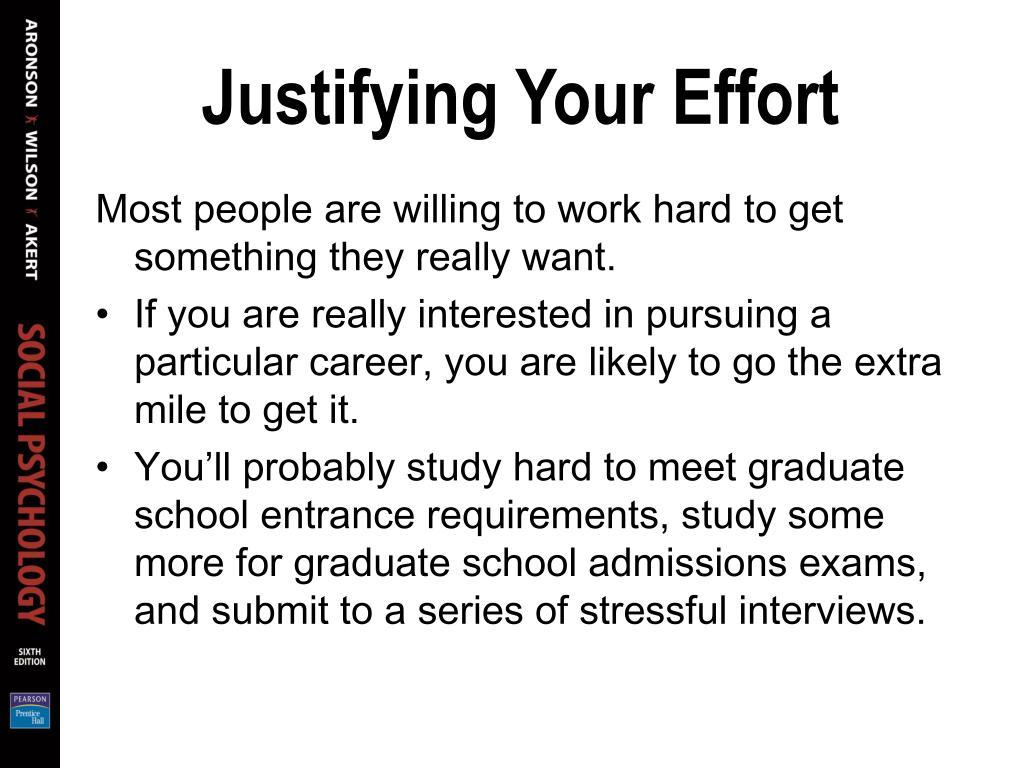 Justifying Your Effort