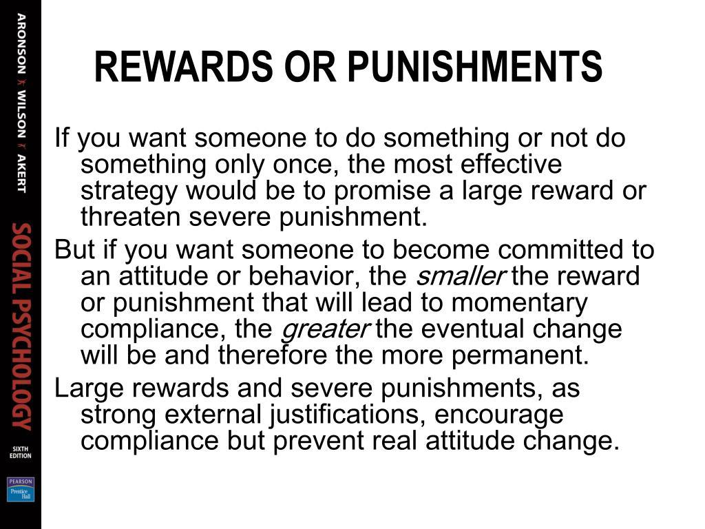 REWARDS OR PUNISHMENTS