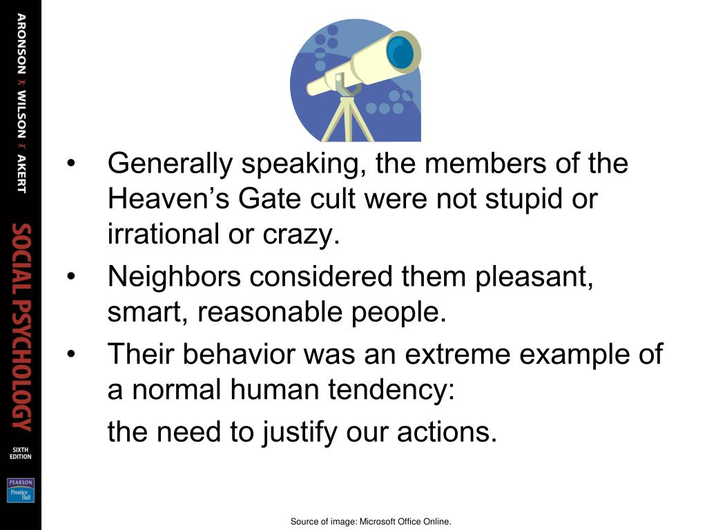 Generally speaking, the members of the Heaven's Gate cult were not stupid or irrational or crazy.