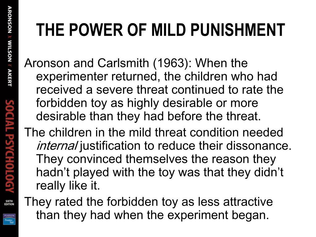 THE POWER OF MILD PUNISHMENT
