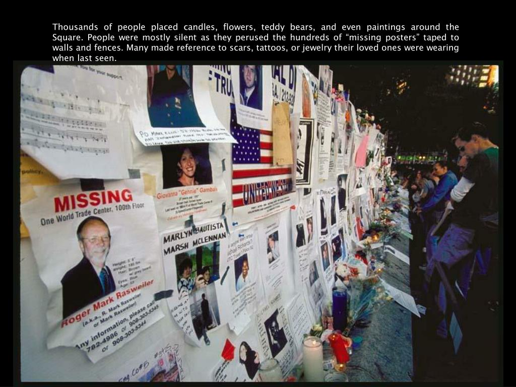 """Thousands of people placed candles, flowers, teddy bears, and even paintings around the Square. People were mostly silent as they perused the hundreds of """"missing posters"""" taped to walls and fences. Many made reference to scars, tattoos, or jewelry their loved ones were wearing when last seen."""