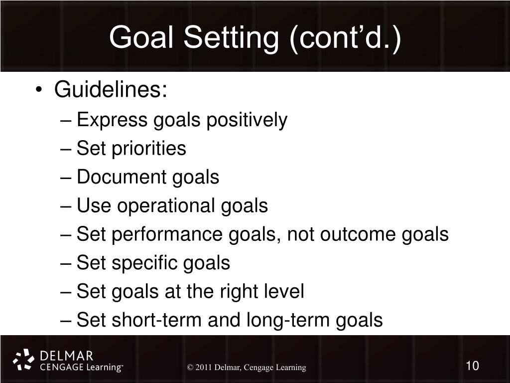 Goal Setting (cont'd.)