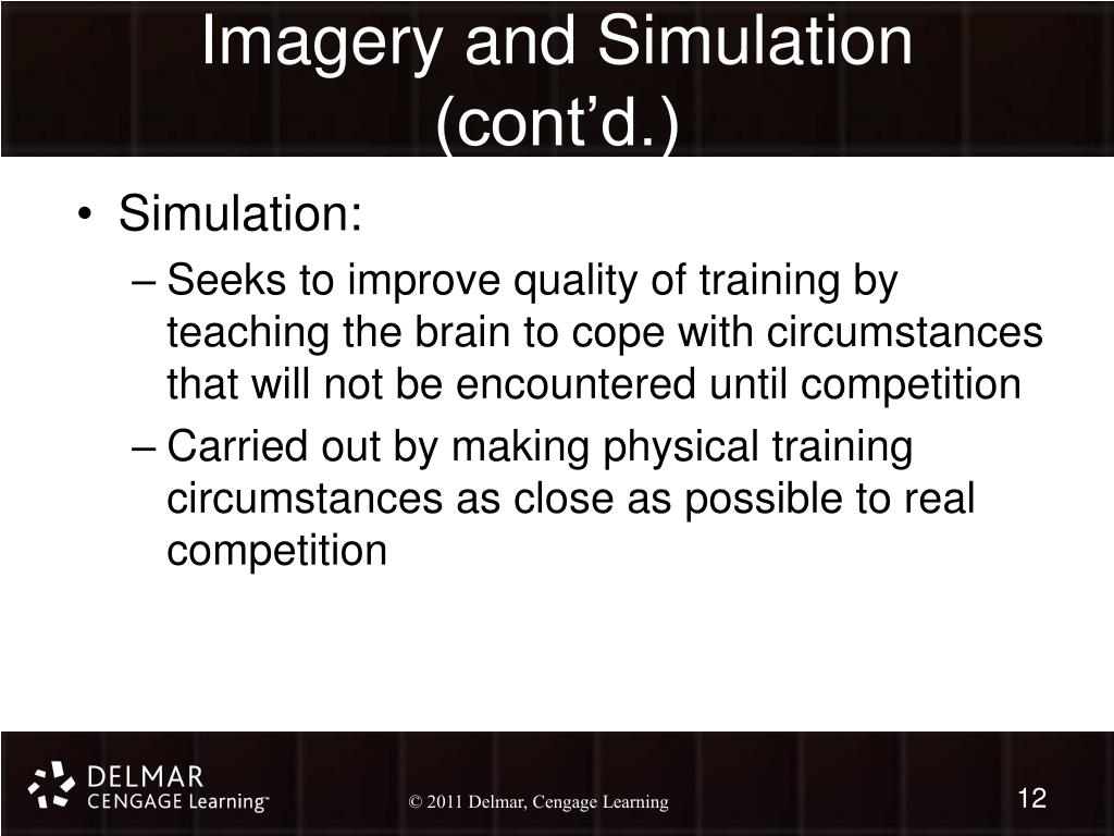 Imagery and Simulation (cont'd.)