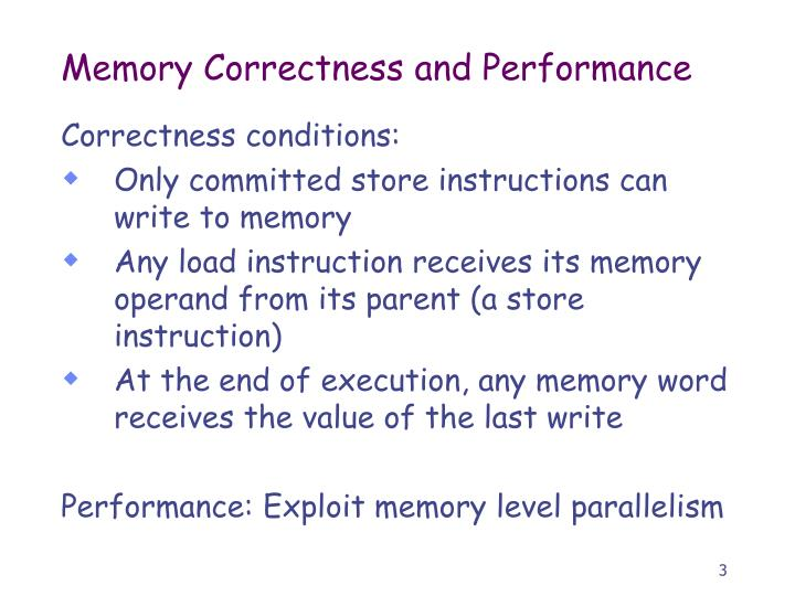 Memory correctness and performance