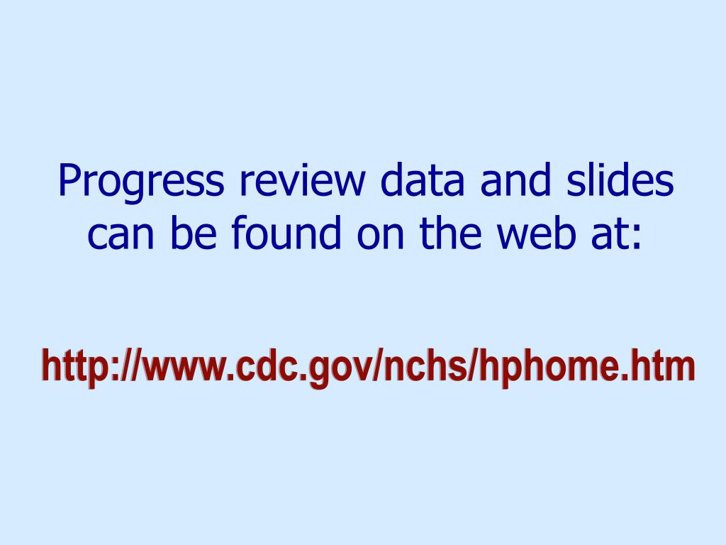 Progress review data and slides