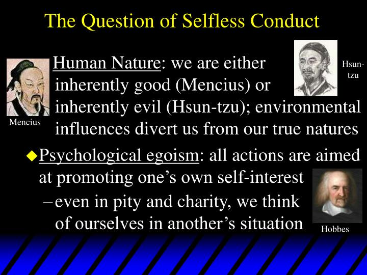 selfless or selfish the question of