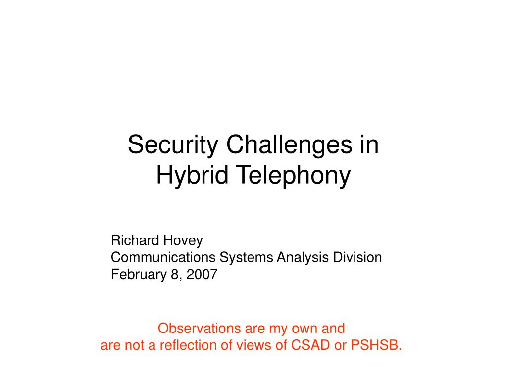 security challenges in hybrid telephony l.