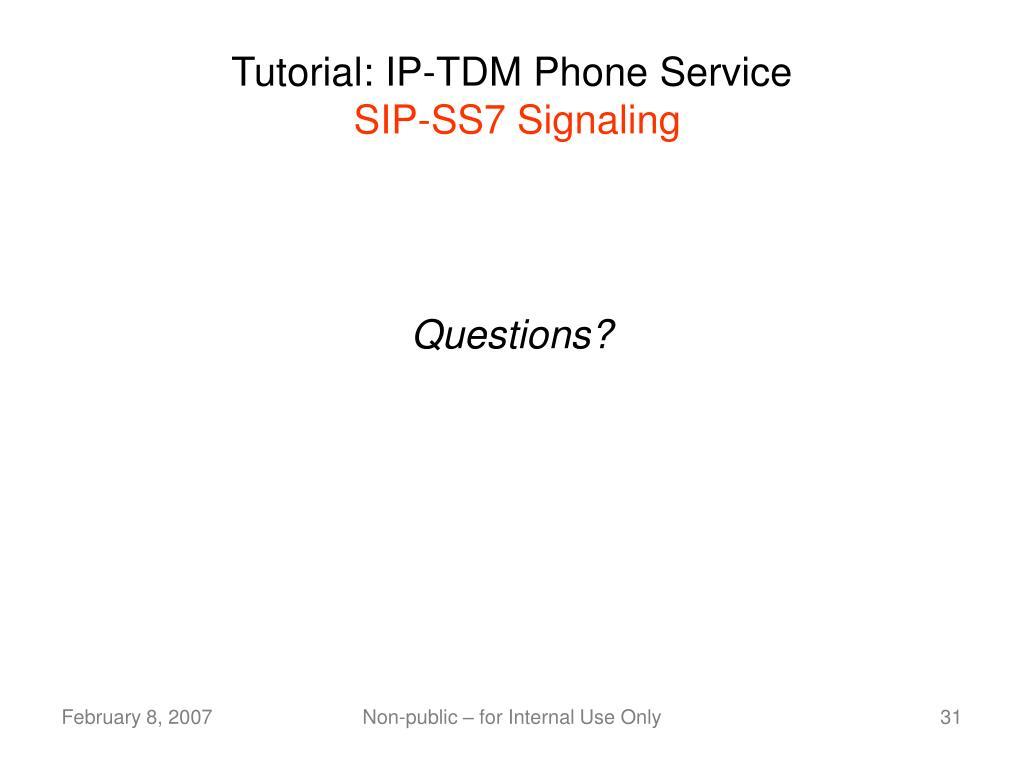 Tutorial: IP-TDM Phone Service