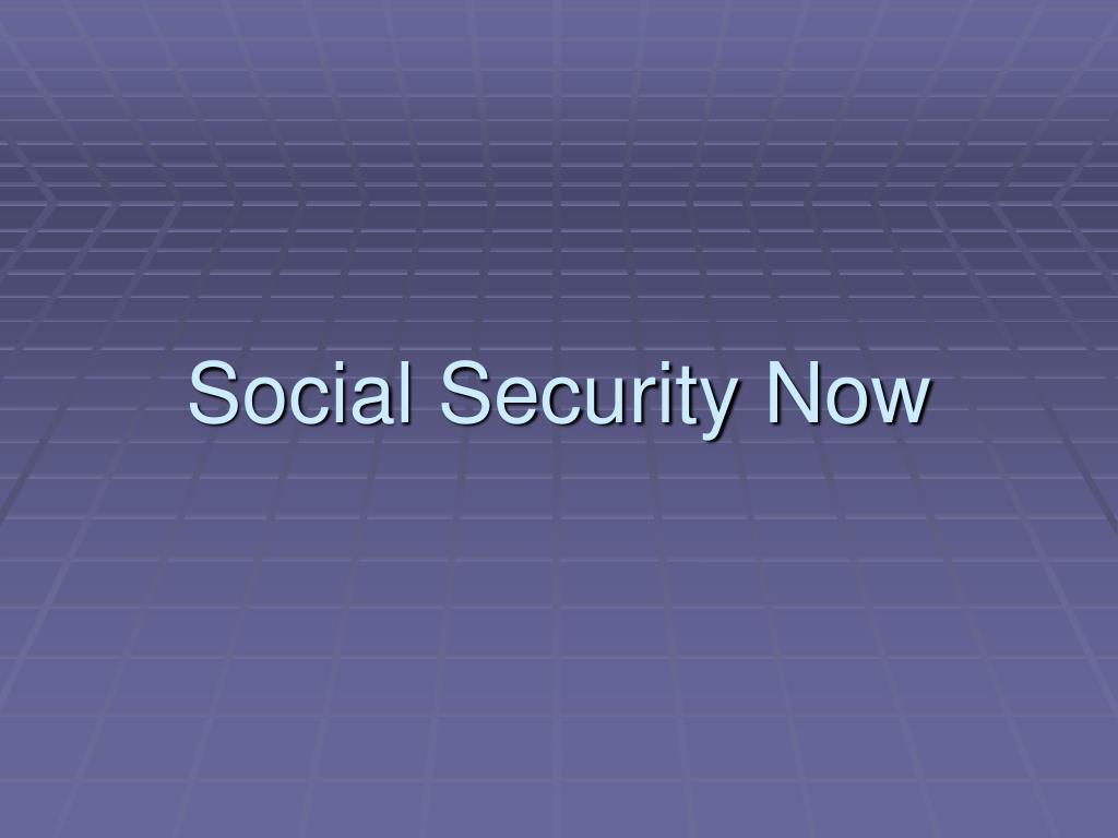 Social Security Now