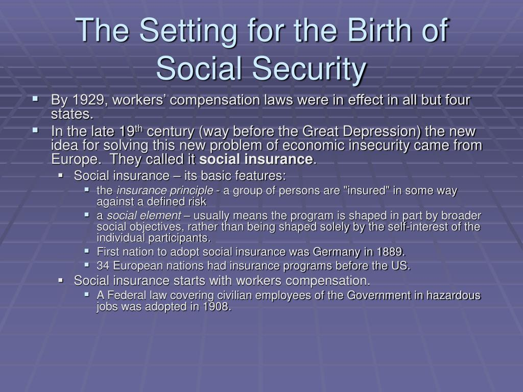 The Setting for the Birth of Social Security