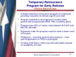 temporary reinsurance program for early retirees effective within 90 days