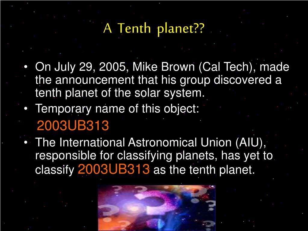 A  Tenth  planet??