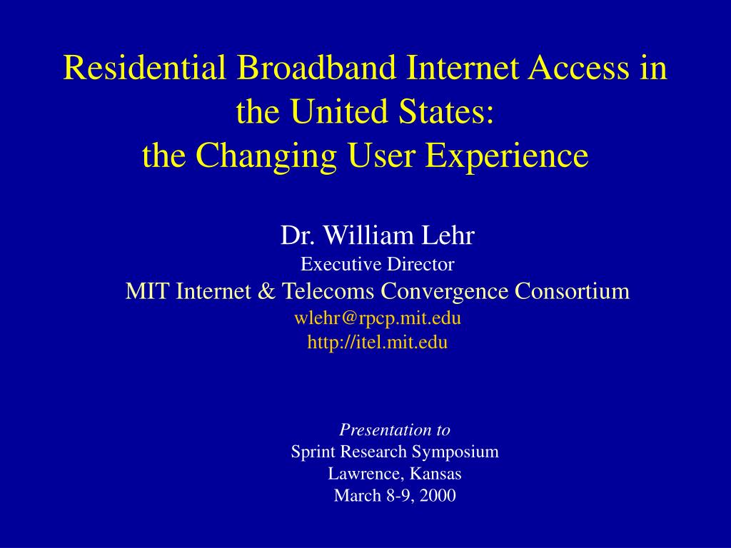 residential broadband internet access in the united states the changing user experience l.