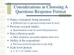 considerations in choosing a questions response format