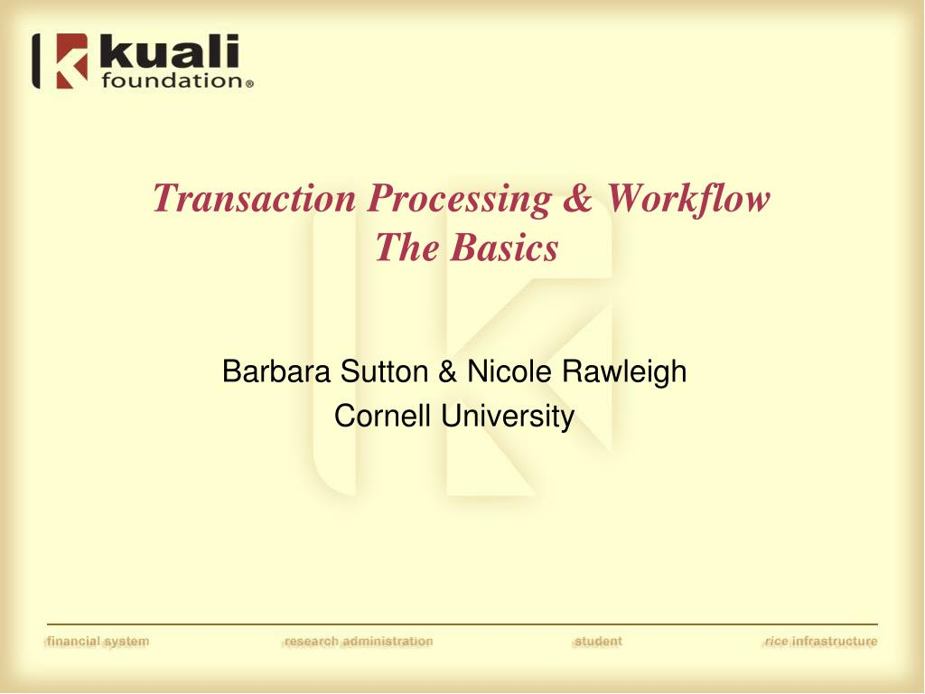 transaction processing workflow the basics