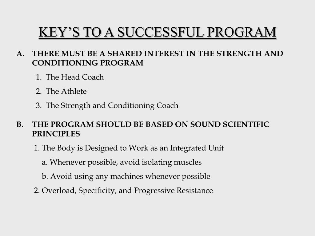 KEY'S TO A SUCCESSFUL PROGRAM