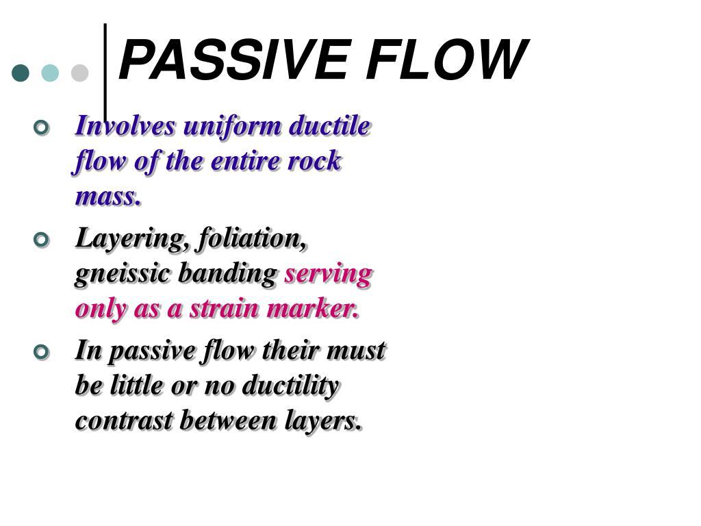 PASSIVE FLOW