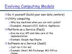 evolving computing models