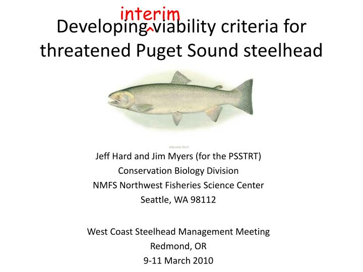 Developing viability criteria for threatened puget sound steelhead