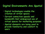 digital environments are spatial