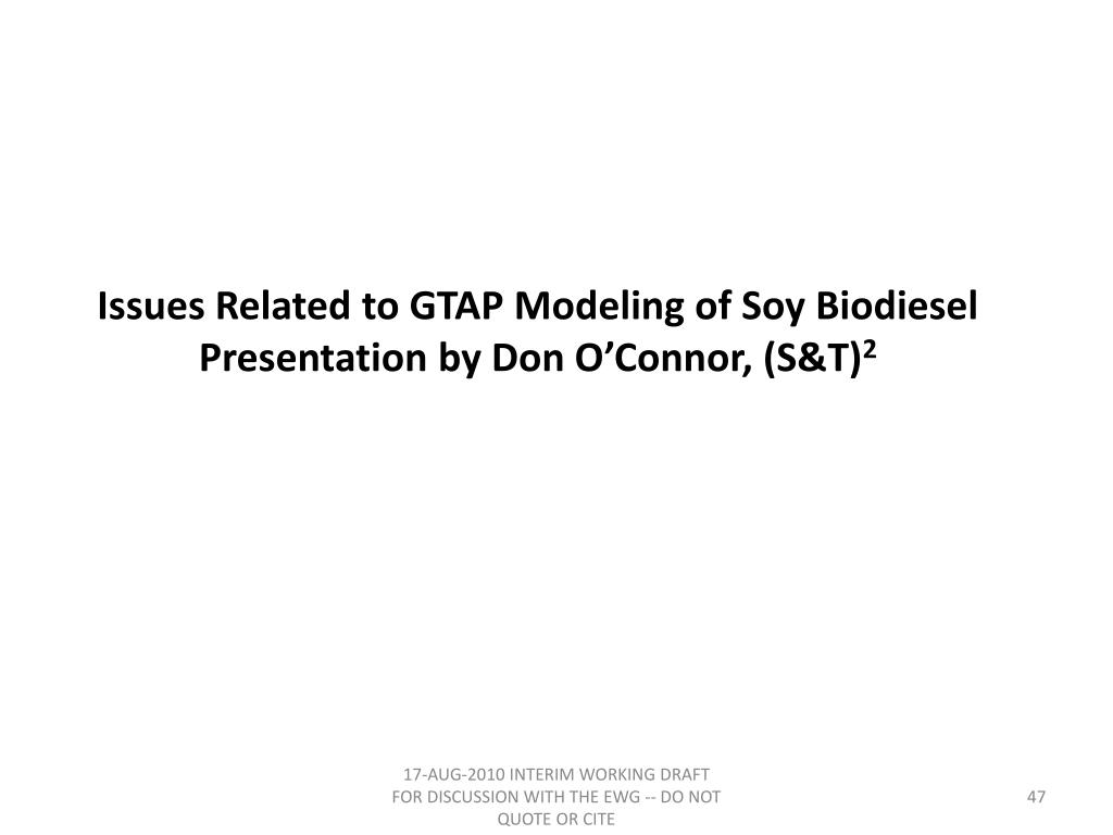 Issues Related to GTAP Modeling of Soy Biodiesel