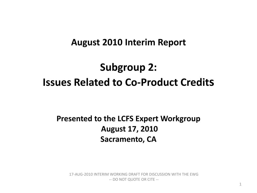 August 2010 Interim Report