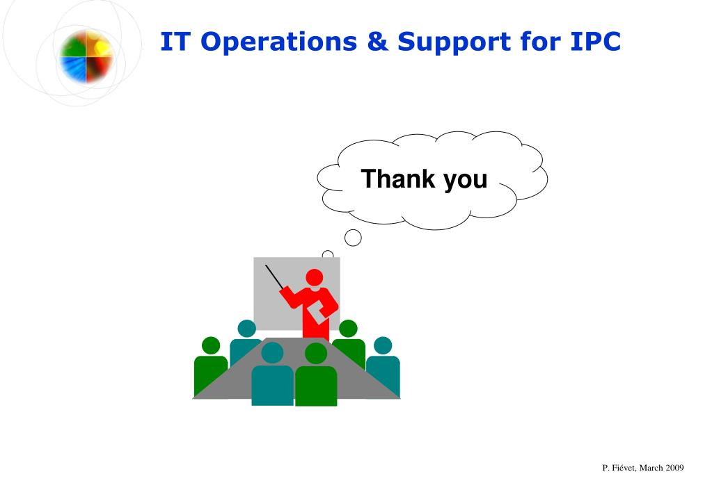 IT Operations & Support for IPC