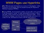 www pages use hyperlinks