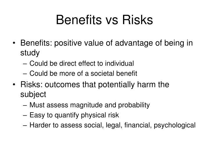 Benefits vs Risks