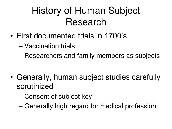 History of Human Subject Research