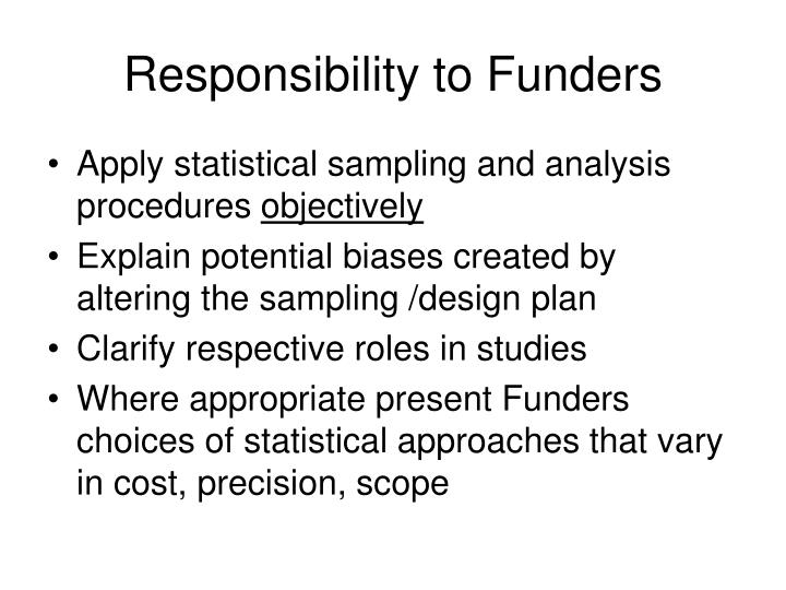Responsibility to Funders