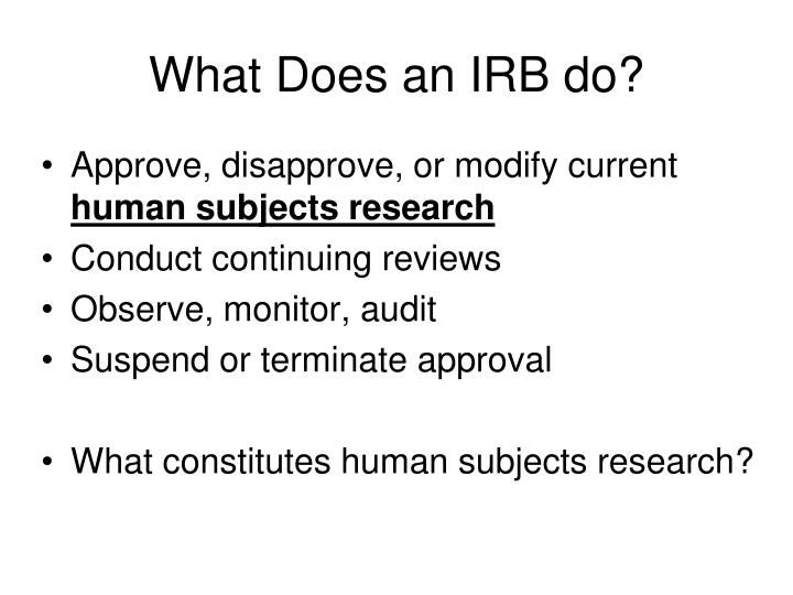 What Does an IRB do?