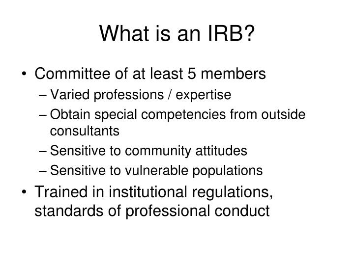 What is an IRB?