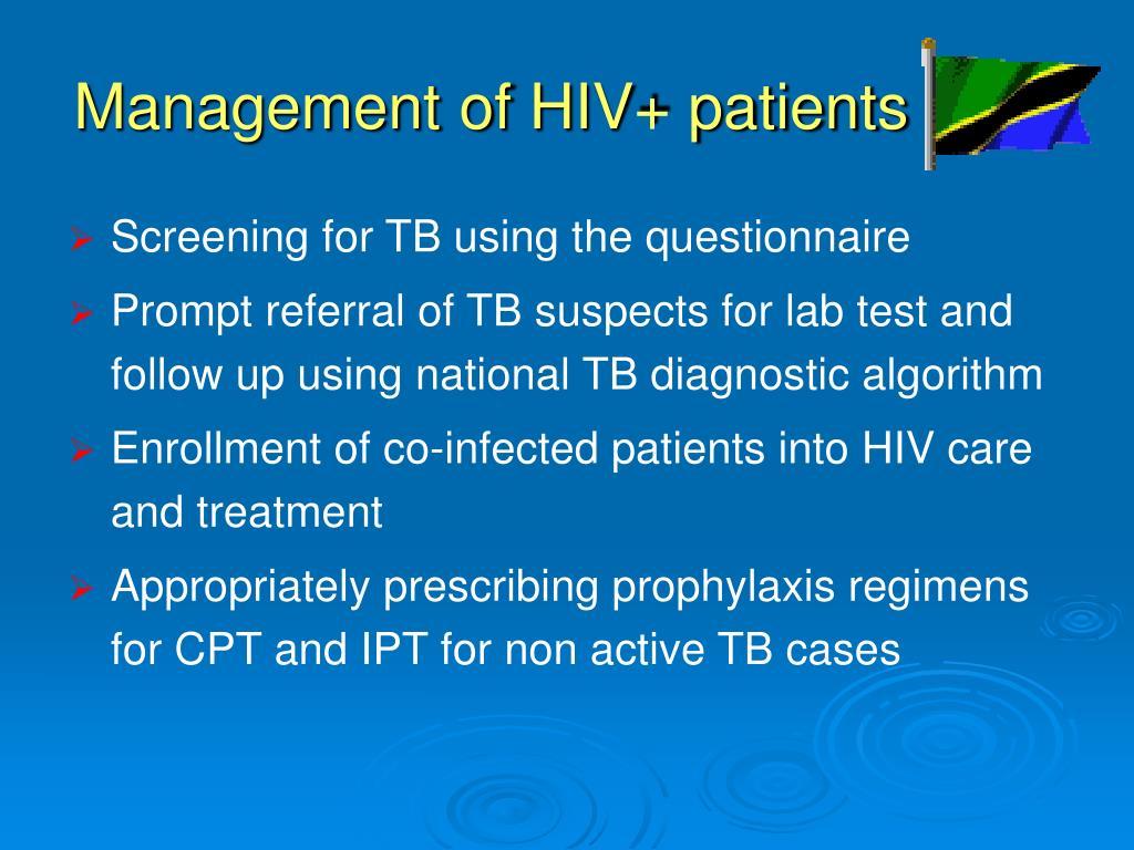 Management of HIV+ patients
