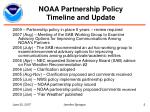 noaa partnership policy timeline and update