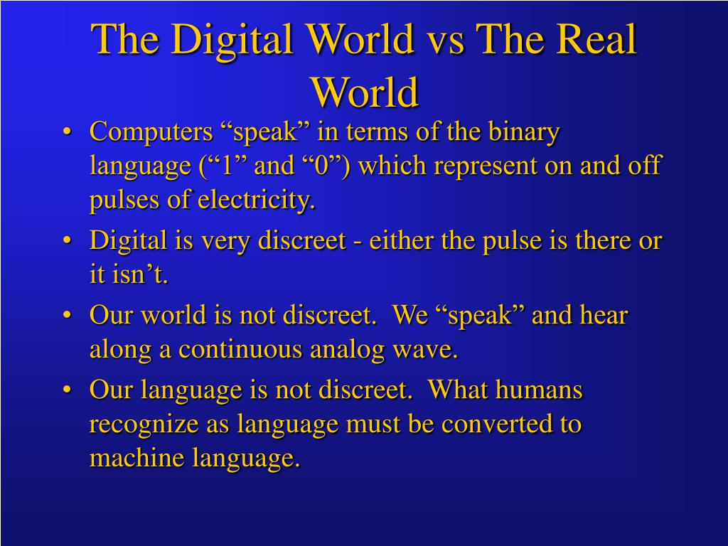 the digital world vs the real world l.