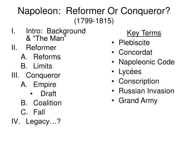 napoleon reformer or conqueror 1799 1815 n.