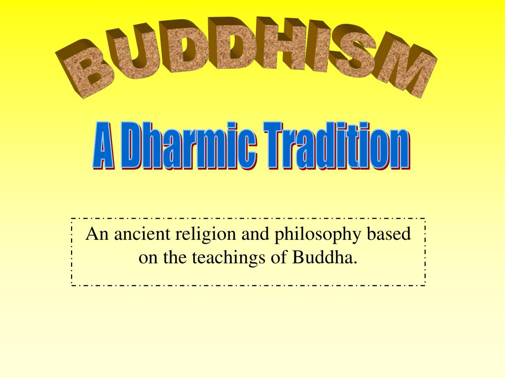 an ancient religion and philosophy based on the teachings of buddha l.