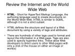 review the internet and the world wide web4