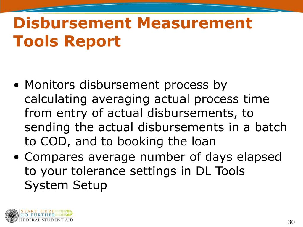 Disbursement Measurement Tools Report