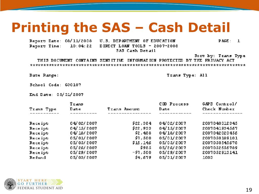 Printing the SAS – Cash Detail