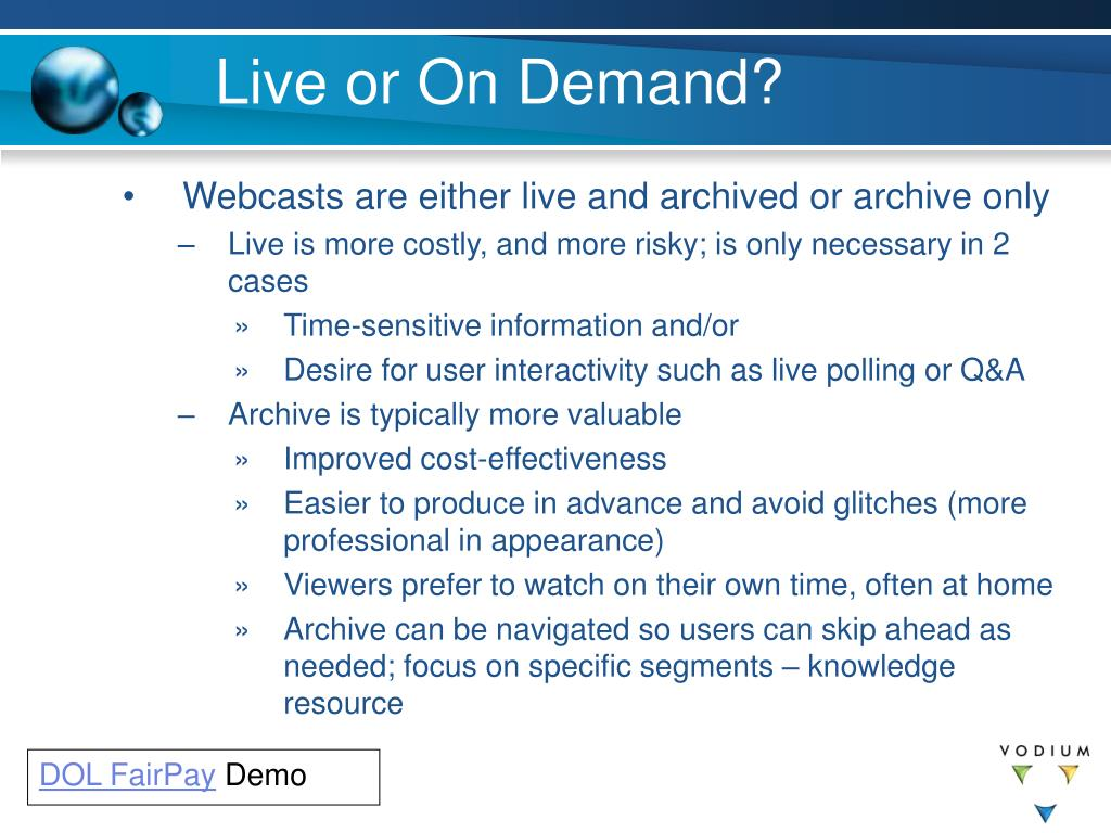 Live or On Demand?