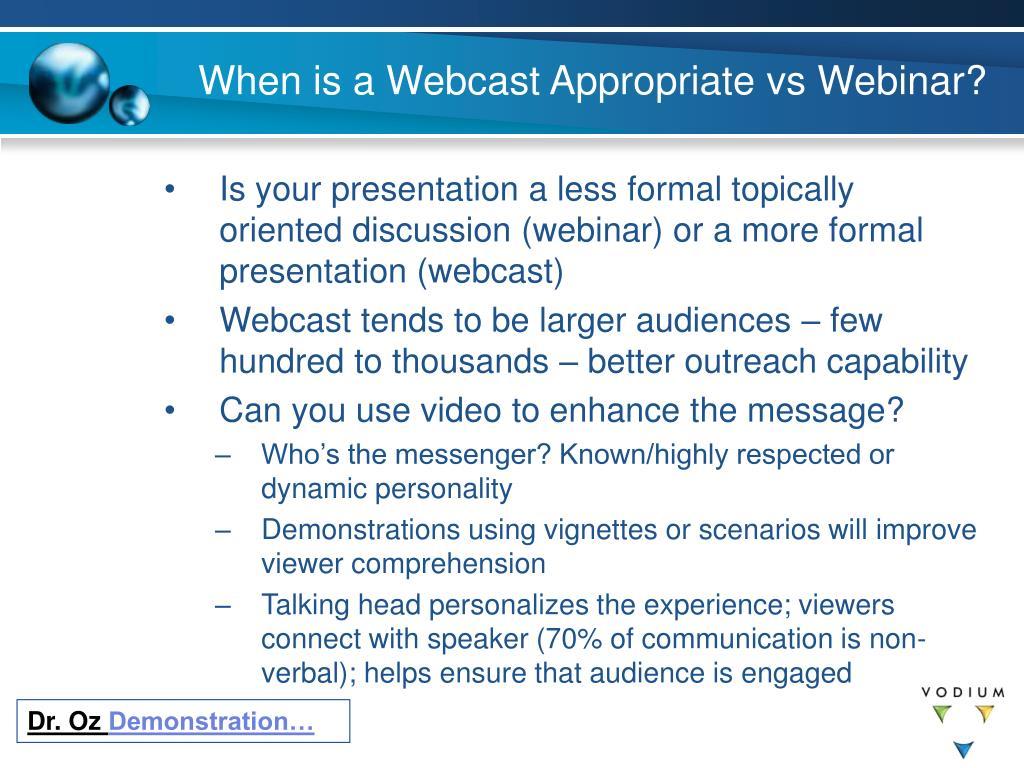 When is a Webcast Appropriate vs Webinar?