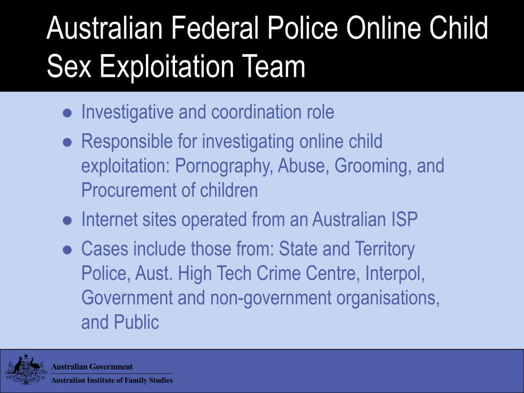 Australian Federal Police Online Child Sex Exploitation Team