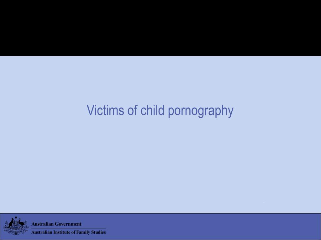 Victims of child pornography