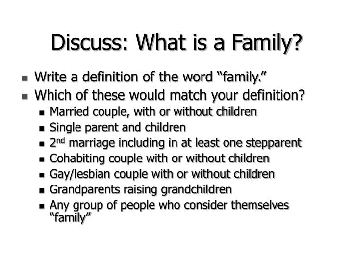 Discuss what is a family