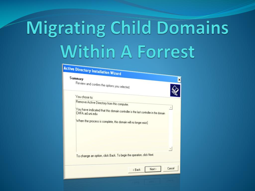 Migrating Child Domains Within A Forrest