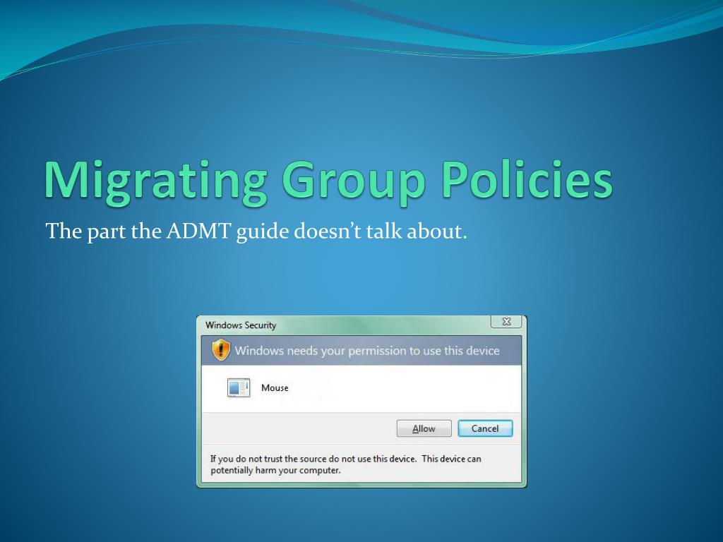 Migrating Group Policies